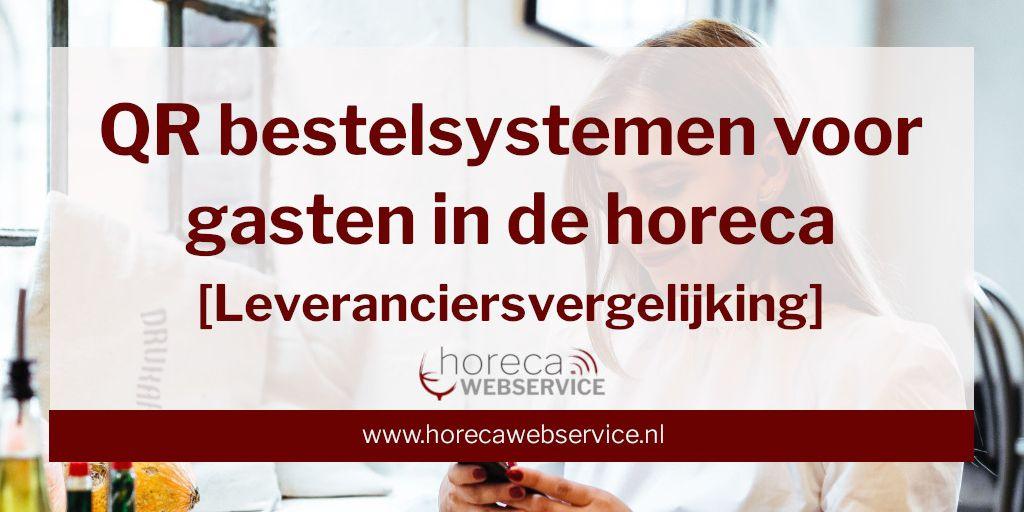 Afbeelding met tekst: digitale bestelsystemen voor gasten in de horeca leveranciersvergelijking