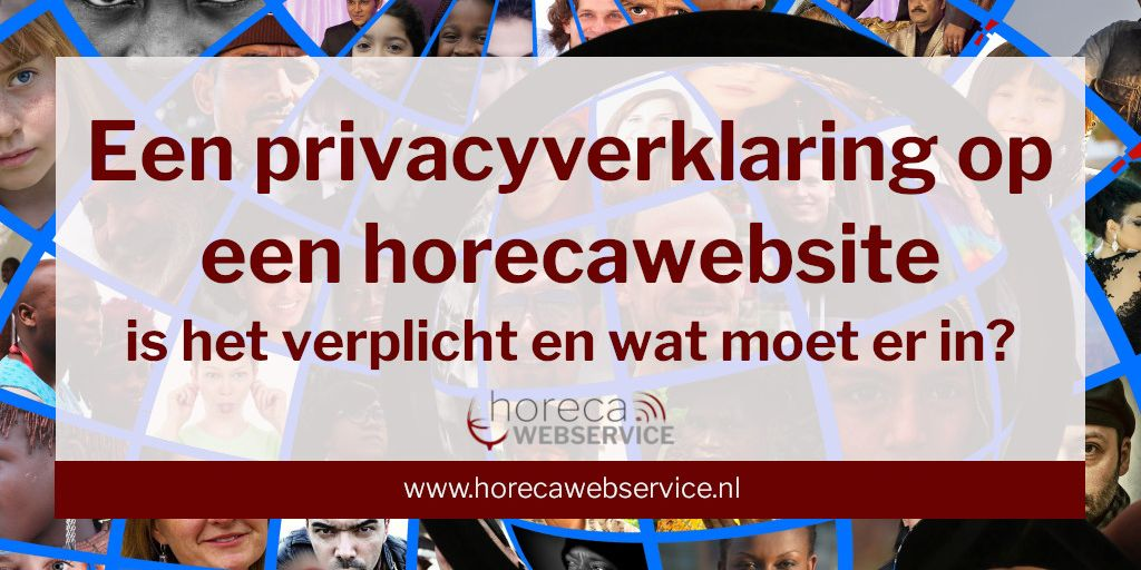 Tekst: een privacyverklaring op een horecawebsite, is het verplicht en wat moet er in?